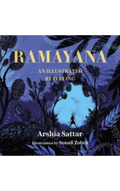 RAMAYANA: AN ILLUSTRATED RETELLING