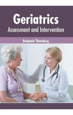 Geriatrics: Assessment and Intervention