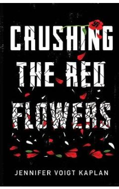 Crushing the Red Flowers HC