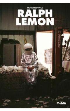 RALPH LEMON: MODERN DANCE