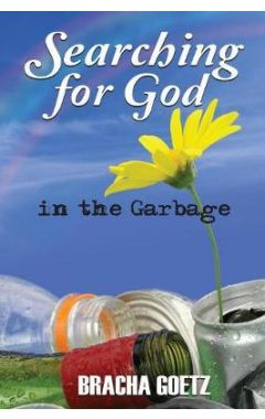 Searching for God in the Garbage
