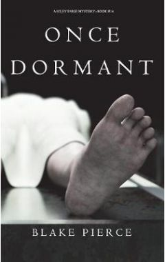 Once Dormant (a Riley Paige Mystery-Book 14)