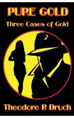 Pure Gold: Three Cases of Gold