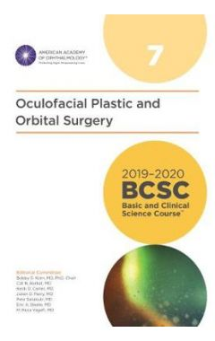 2019-2020 Basic and Clinical Science Course, Section 07: Oculofacial Plastic and Orbital Surgery