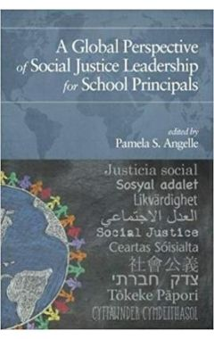[pod] A GLOBAL PERSPECTIVE OF SOCIAL JUSTICE LEADERSHIP FOR SCHOOL PRINCIPAL