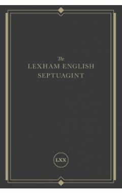 The Lexham English Septuagint: A New Translation