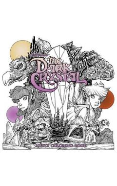 JIM HENSON'S THE DARK CRYSTAL ADULT COLORING BOOK