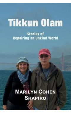 Tikkun Olam: Stories of Repairing an Unkind World