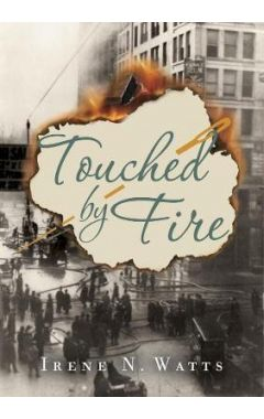 Touched By Fire