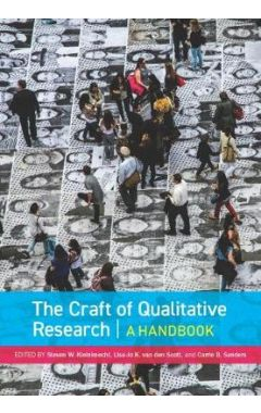 CRAFT OF QUALITATIVE RESEARCH