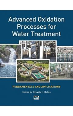 [POD] ADVANCED OXIDATION PROCESSES FOR WATER TREATMENT: FUNDAMENTALS AND APPLICATIONS
