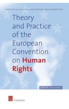 Theory and Practice of the European Convention on Human Rights: Fifth Edition