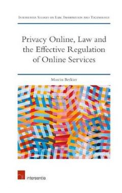 Privacy Online, Law and the Effective Regulation of Online Services: Economic, Technological, and Le