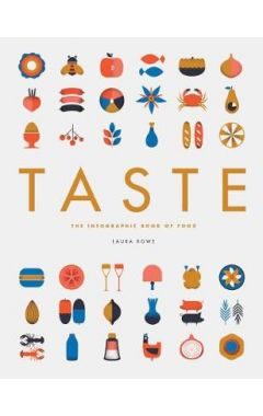 TASTE : INFOGRAPHIC BOOK OF FOOD