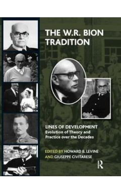 THE W. R. BION TRADITION