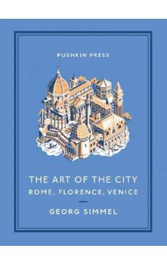 The Art of the City: Rome, Florence, Venice