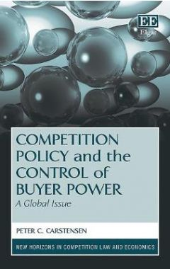 Competition Policy and the Control of Buyer Power: A Global Issue