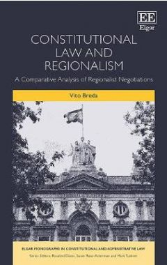 Constitutional Law and Regionalism: A Comparative Analysis of Regionalist Negotiations
