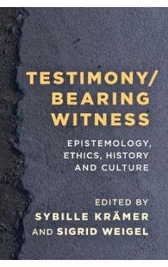 [pod] Testimony/Bearing Witness: Epistemology, Ethics, History and Culture