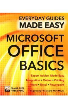 Microsoft Office Basics: Expert Advice, Made Easy