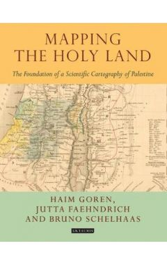 MAPPING THE HOLY LAND