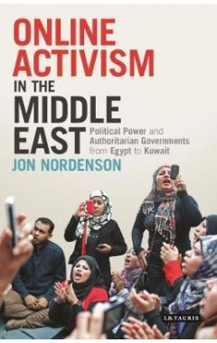 ONLINE ACTIVISM IN THE MIDDLE EAST