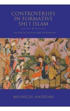CONTROVERSIES IN FORMATIVE SHIA ISLAM