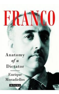 Franco: Anatomy of a Dictator