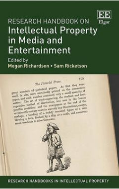 Research Handbook on Intellectual Property in Media and Entertain