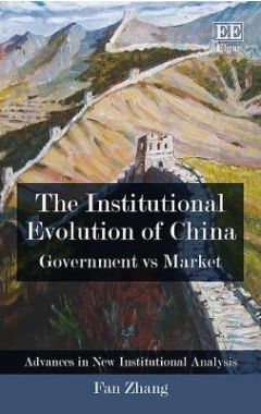 The Institutional Evolution of China: Government vs Market