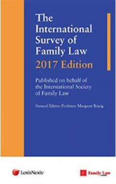 THE INTERNATIONAL SURVEY OF FAMILY LAW: 2017 EDITION