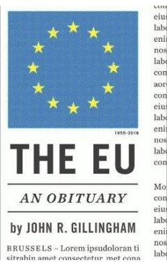 THE EU : AN OBITUARY