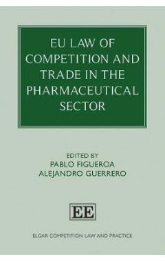 Eu Law of Competition and Trade in the Pharmaceutical Sector