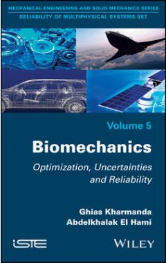 Biomechanics: Optimization, Uncertainties and Reli ability