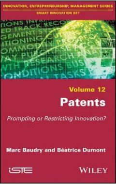 Patents - Prompting or Restricting Innovation?