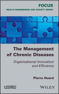 The Management of Chronic Diseases - Organizational Innovation and Efficiency