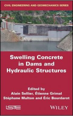 Swelling Concrete in Dams and Hydraulic Structures - DSC 2017
