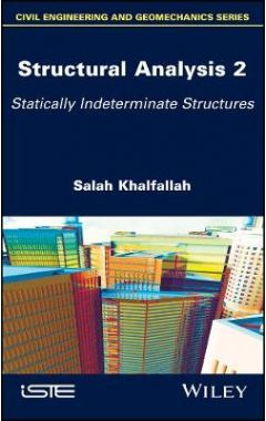Structural Analysis 2 - Statically Indeterminate Structures