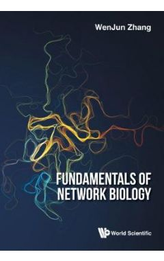 Fundamentals Of Network Biology
