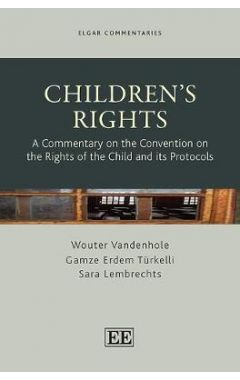 Children's Rights: A Commentary on the Convention on the Rights of the Child and Its Protocols