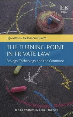 The Turning Point in Private Law: Ecology, Technology and the Commons