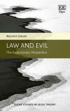Law and Evil: The Evolutionary Perspective