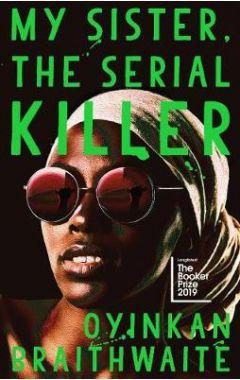 My Sister, the Serial Killer HC