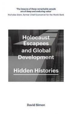 Holocaust Escapees and Global Development: Hidden Histories