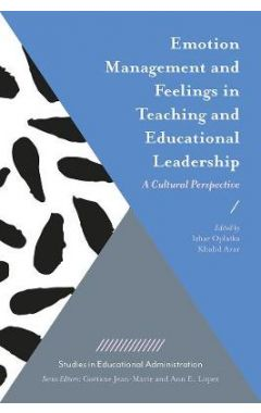 [pod] Emotion Management and Feelings in Teaching and Educational Leadership: A Cultural Perspective