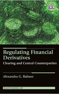 Regulating Financial Derivatives: Clearing and Central Counterparties