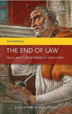 The End of Law: How Law's Claims Relate to Law's Aims
