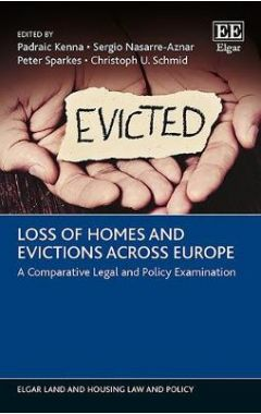 Loss of Homes and Evictions Across Europe: A Comparative Legal and Policy Examination