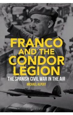Franco and the Condor Legion