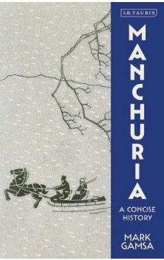 [pod] Manchuria: A Concise History
